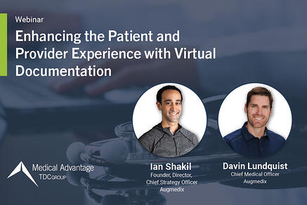 Enhancing the Patient and Provider Experience with Virtual Documentation